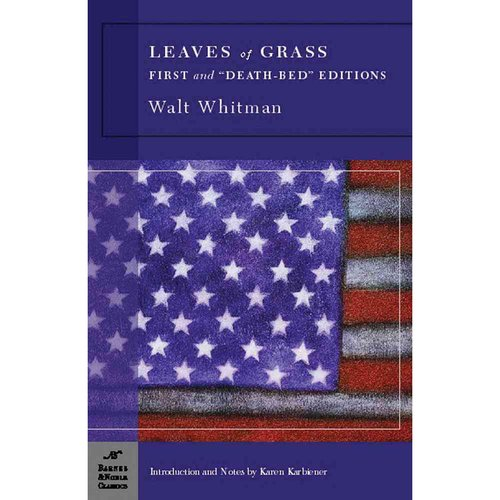 Leaves Of Grass: First And Death-Bed Editions