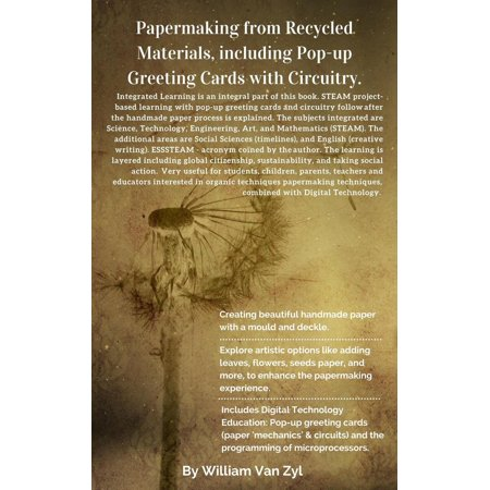 Papermaking From Recycled Materials, Including Pop-up Greeting Cards With Circuitry. -