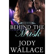 Behind the Mask (Blue Silver #3) - eBook