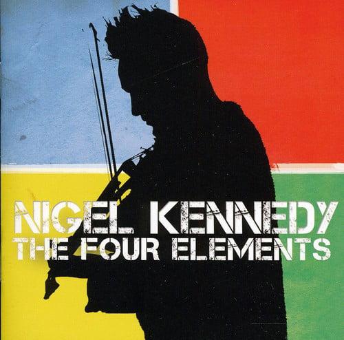 Nigel Kennedy - Nigel Kennedy: The Four Elements [CD]