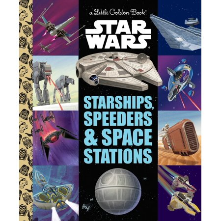 Starships, Speeders & Space Stations (Star (Death Star Space Station)