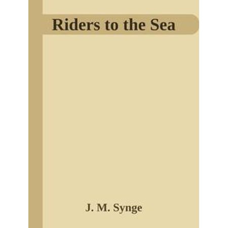 Riders to the Sea - eBook