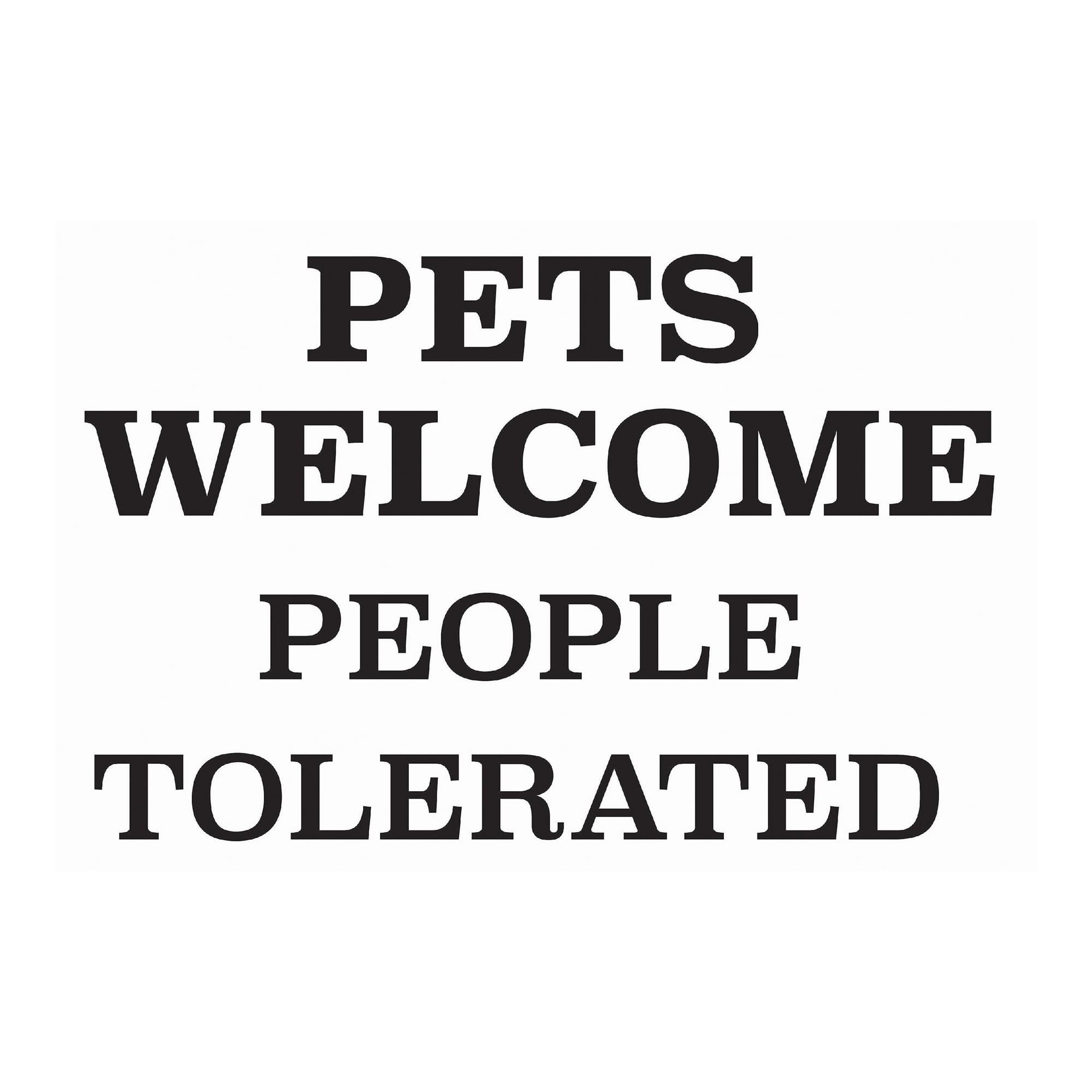 WallPops Pets Welcome, People Tolerated Door Decal