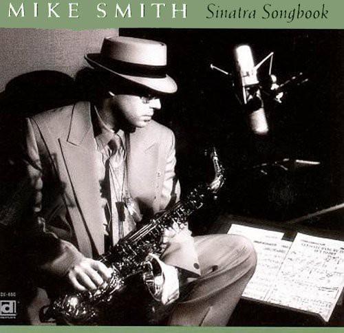 Mike Smith - Sinatra Song Book [CD]