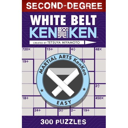 Martial Arts Puzzles: Second-Degree White Belt Kenken(r) (Paperback) Second Grade Brain Teasers