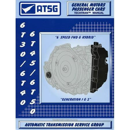 GM 6T30/6T40/6T45/6T50 Transmission Rebuild Manual 2008-Up