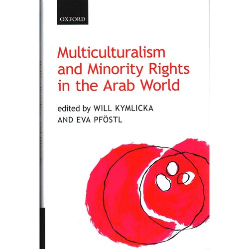 Multiculturalism and Minority Rights in the Arab World