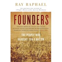 Founders: The People Who Brought You a Nation (Hardcover)
