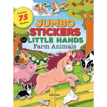 Farm Animal Stickers (Jumbo Stickers for Little Hands: Farm Animals : Includes 75)