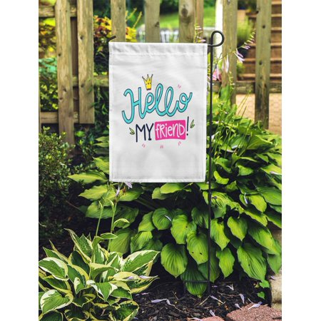 JSDART Creative Phrase Crown and Color Hello My Friend Drawing Expression Garden Flag Decorative Flag House Banner 12x18 inch - image 2 of 2