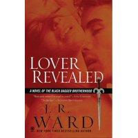 Lover Revealed : A Novel of the Black Dagger Brotherhood