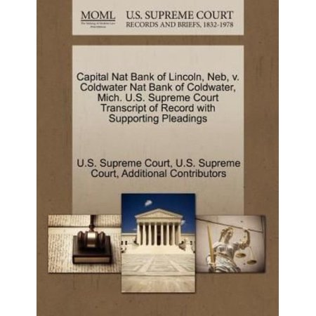 Capital Nat Bank Of Lincoln  Neb  V  Coldwater Nat Bank Of Coldwater  Mich  U S  Supreme Court Transcript Of Record With Supporting Pleadings