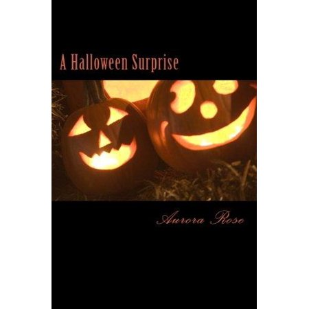 Halloween Surprise (A Halloween Surprise)