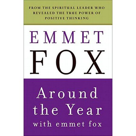 Around the Year with Emmet Fox - eBook (Emmet Fox Sermon On The Mount Study Guide)