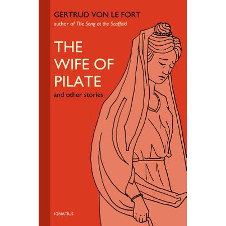 The Wife of Pilate and Other Stories (Pilates Wife)
