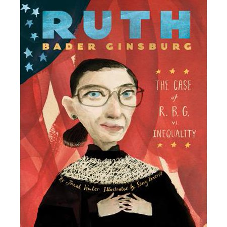 110 Hardback Case (Ruth Bader Ginsburg: The Case of R.B.G. vs. Inequality)