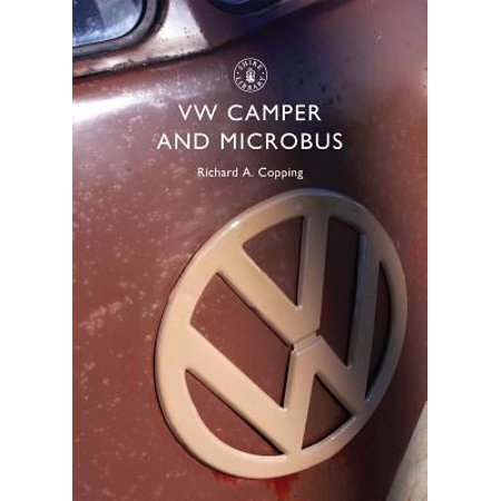 Vw Camper And Microbus  Shire Library   Paperback