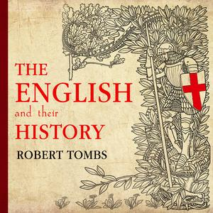 The English and Their History - Audiobook