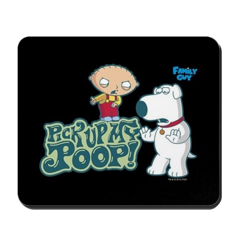 CafePress - Family Guy Pick Up My Poop - Non-slip Rubber Mousepad, Gaming Mouse Pad