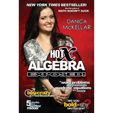 - Hot X: Algebra Exposed!