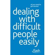 Dealing with Difficult People Easily: Flash - eBook