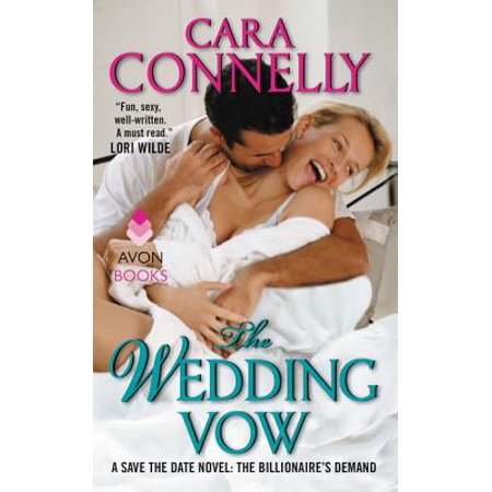 Halloween Wedding Vows (The Wedding Vow : A Save the Date Novel: The Billionaire's)