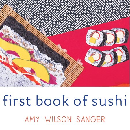 Good Time Sushi (1st Book of Sushi (Board)