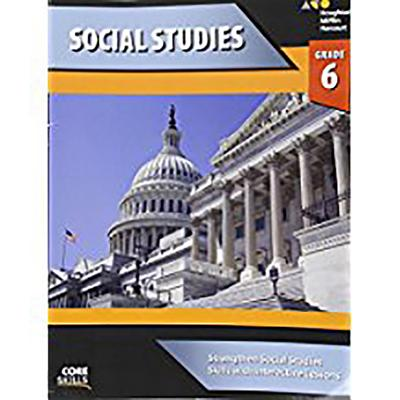 Steck-Vaughn Core Skills Social Studies : Workbook Grade 6