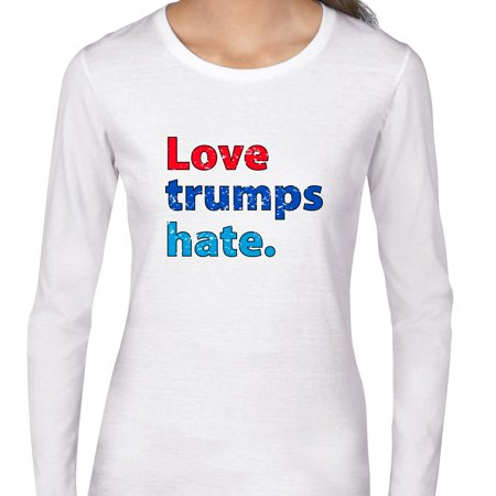 Love Trumps Hate   Vintage Love Wins Womens Long Sleeve T Shirt