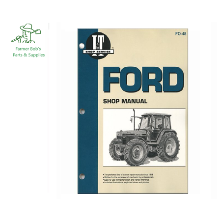 I&T Shop Manual Ford Tractor - 2000, 3000, 4000, 5000, & 6000 Farmer Bob's Parts FO48