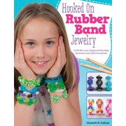 Design Originals: Hooked on Rubber Band Jewelry: 12 Off-The-Loom Designs for Bracelets, Necklaces, and Other Accessories (Paperback)