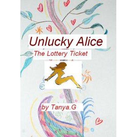 Unlucky Alice: The Lottery Ticket - eBook (Lottery Ticket Holder)