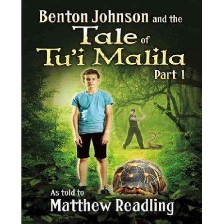 Benton Johnson And The Tale Of Tui Malila