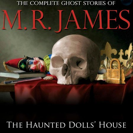The Haunted Dolls' House - Audiobook (The Story Of Annabelle The Haunted Doll)