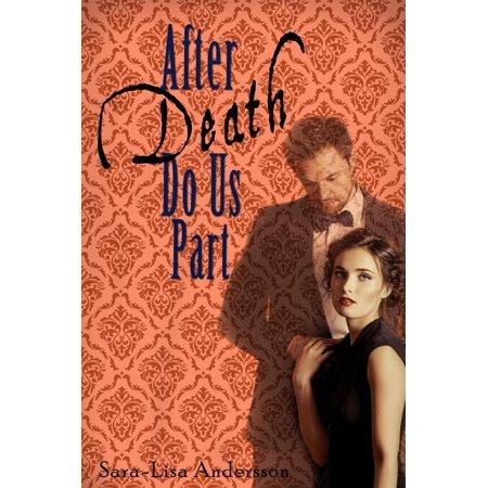 After Death Do Us Part - eBook