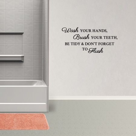 Wall Decal Quote Wash Your Hands Brush Your Teeth Be Tidy And Don't Forget To Flush Bathroom Words Lettering Subway Art Decor Sticky PC866