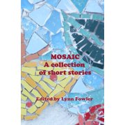 Mosaic: A Collection of Short Stories - eBook