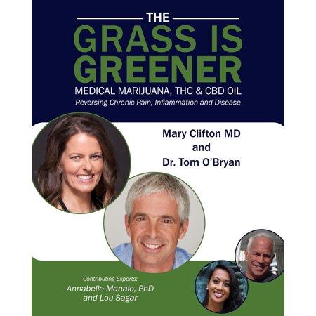 THE GRASS IS GREENER Medical Marijuana, THC & CBD OIL -