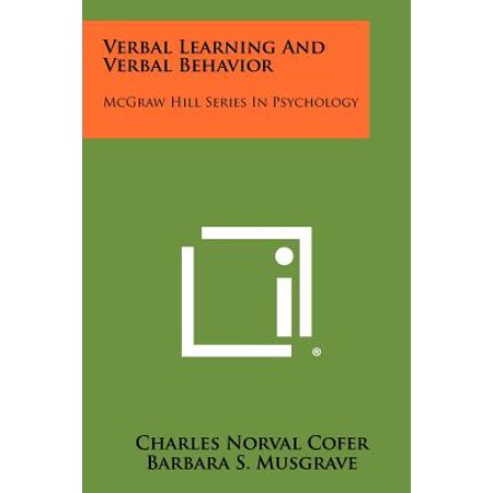 Verbal Learning and Verbal Behavior : McGraw Hill Series in
