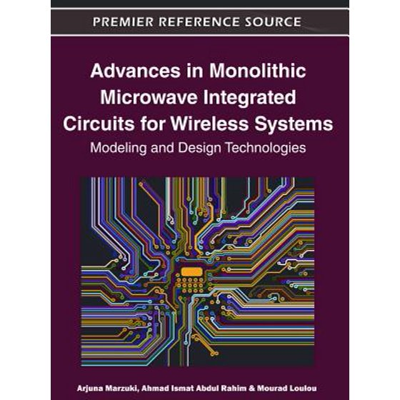 Advances in Monolithic Microwave Integrated Circuits for Wireless Systems :  Modeling and Design Technologies