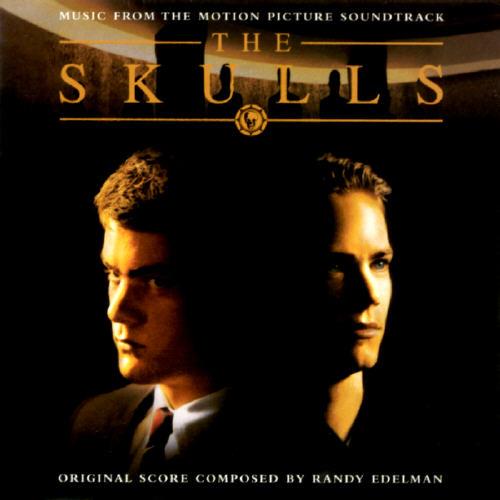 The Skulls Soundtrack
