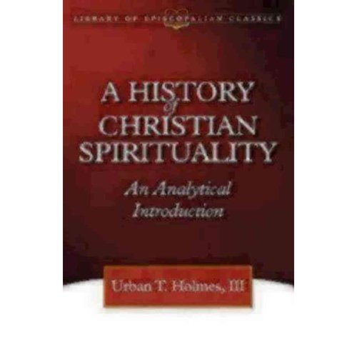 A History of Christian Spirituality: An Analytical Introduction