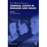 Government Official History: The Official History of Criminal Justice in England and Wales (Hardcover)