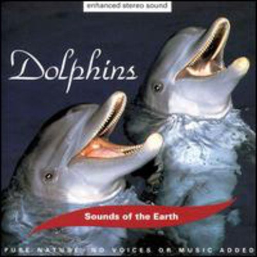 THE SOUNDS OF THE EARTH: DOLPHINS