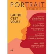 La revue Portrait, le monde en têtes numéro 4 - eBook