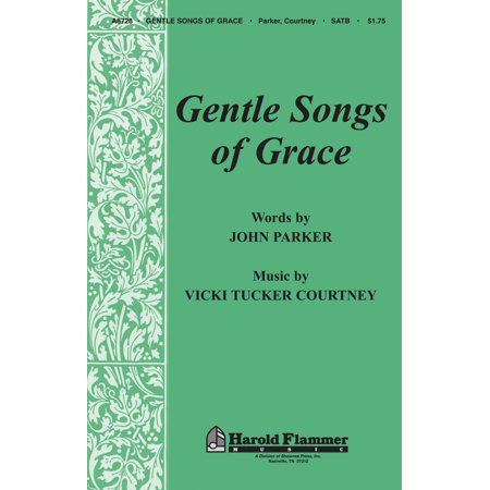 Shawnee Press Gentle Songs of Grace (Incorporating Grace Greater Than Our Sin and Amazing Grace) SATB by John Parker ()
