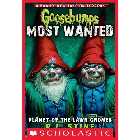 Goosebumps Most Wanted #1: Planet of the Lawn Gnomes -