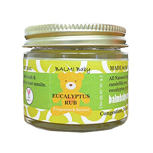 BALM! Baby EUCALYPTUS RUB - Natural Chest & Tummy Rub for Stuffy Noses & Chests and Nausea - 2 oz Glass Jar {Made in the USA!}