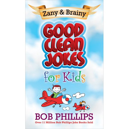 Zany & Brainy Good Clean Jokes for Kids](Clean Halloween Jokes Adults)