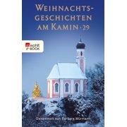 Weihnachtsgeschichten am Kamin 29 - eBook